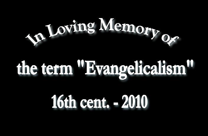 In-loving-memory-evangelicalism